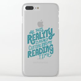 Reality Vs. Reading Blue Clear iPhone Case