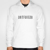 boyfriend Hoodies featuring My Boyfriend by Travis Love