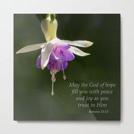 Fuchsia - Romans 15:13 Metal Print