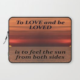 To Love And Be Loved Laptop Sleeve