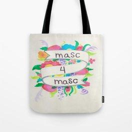 Masc 4 Masc Tote Bag