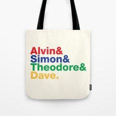 ALVIN&SIMON&THEODORE&DAVE. Tote Bag