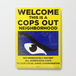 Neighborhood Watch I Metal Print