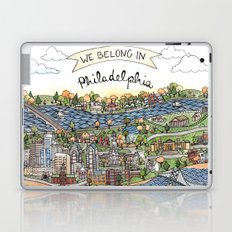 We Belong in Philadelphia! Laptop & iPad Skin