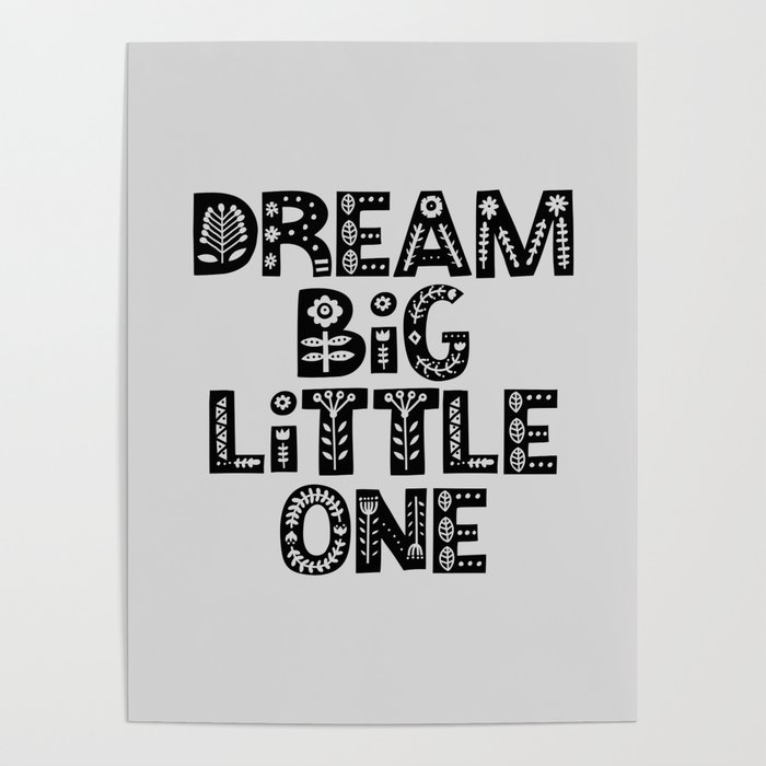 Dream Little One Inspirational Nursery Art Black And White Typography Poster Home Wall Decor By Themotivatedtype