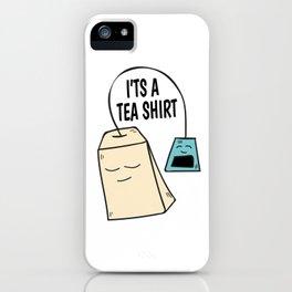 Tea pun coffee funny shirt gift iPhone Case