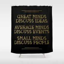 Great Minds Shower Curtain
