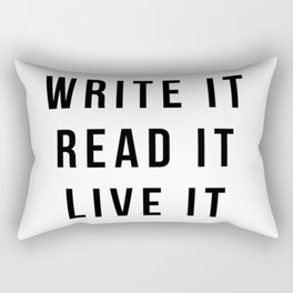 Write It, Read It, Live It Rectangular Pillow
