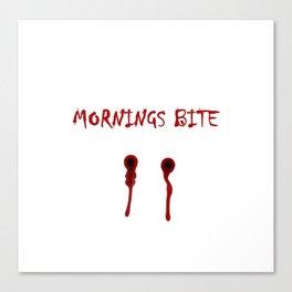 Mornings bite Canvas Print