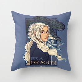 You're a Dragon Throw Pillow