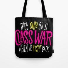Class War Tote Bag