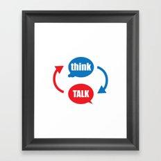 """think - talk"" Framed Art Print"