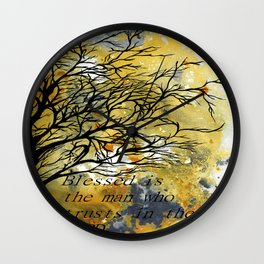 Blessed Is The Man Who Trusts In The Lord Wall Clock