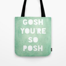 Gosh (Posh) Tote Bag