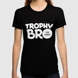 Trophy Bro T-shirt