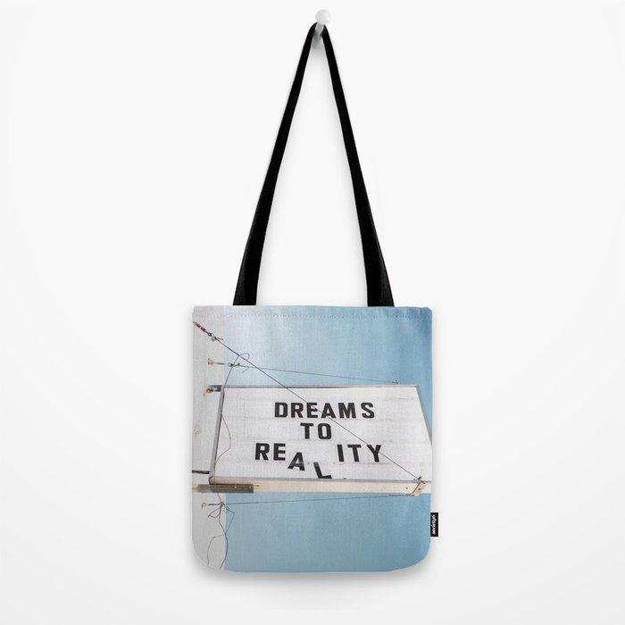 Dreams to Reality Tote Bag