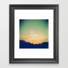 I Am Enough Framed Art Print
