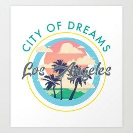 Los Angeles, City of Dreams Art Print