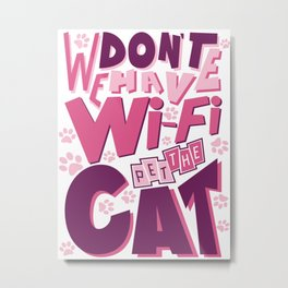 Pet the Cat Metal Print