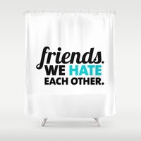 friendship Shower Curtains featuring Friendship by Sincerely Kat