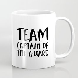 Team Captain of the Guard  Coffee Mug
