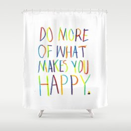 Positive Quote Shower Curtain