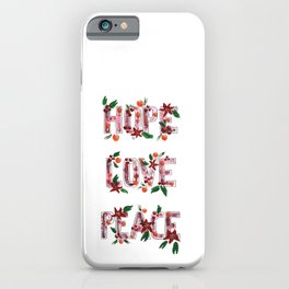 Hope Love Peace design iPhone Case