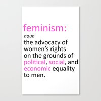 feminism Canvas Prints featuring Feminism Defined by tjseesxe