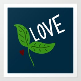 love sprouts Art Print