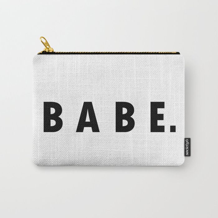 BABE. Carry-All Pouch