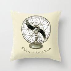 Fan - tastic Throw Pillow