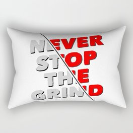 Never Stop the Grind Fitness Gift Rectangular Pillow