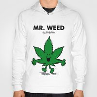 weed Hoodies featuring Mr Weed by NicoWriter