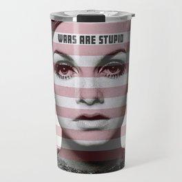 Wars are Stupid Travel Mug