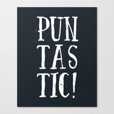 Puntastic! Canvas Print