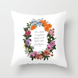 She is Clothed in Dignity and Strength and She Laughs without Fear of the Future Throw Pillow