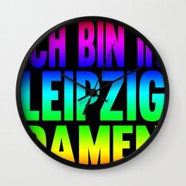 I'm in Leipzig ladies Wall Clock