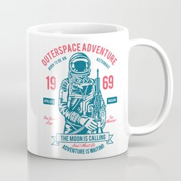 Outer space Adventure - Born to be an astronaut Coffee Mug