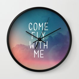 Come Fly With Me Wall Clock