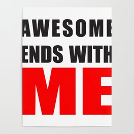 Awesome Ends With ME Poster