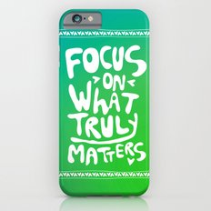 What truly matters Slim Case iPhone 6s