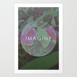 Imagine. Art Print
