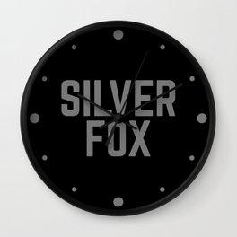Silver Fox Funny Quote Wall Clock