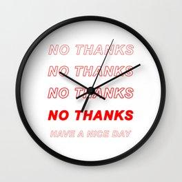 No Thanks! Wall Clock