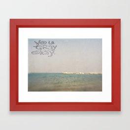 You Make the Grey Skies Okay Framed Art Print