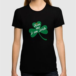 Kiss me I am Irish T-shirt