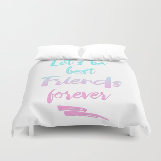 Best Friends Forever Duvet Cover