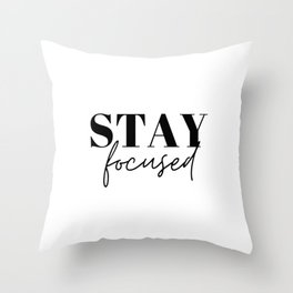 Focus, Stay focused Throw Pillow