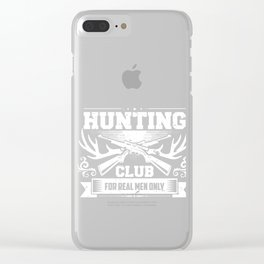 Hunting Club Men Hunters Forest Jungle Entrap Shooting Deer Hunt Duckling Gift Clear iPhone Case