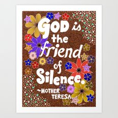 God Is The Friend Of Silence Art Print